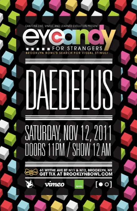 Eye Candy for Strangers - Nov 12th at Brooklyn Bowl ft. Daedalus
