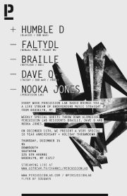 PercussionLab Holiday & 10 Year Anniversary Party ft Humble Dinosaur, FaltyDL, Dave Q, Braille, Nooka Jones