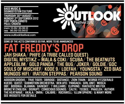 outloook festival 2012 fort punta cristo croatia Fat Freddy's Drop Jah Shaka Phife (ATCQ) Digital Mystikz (Mala & Coki) Scuba The Beatnuts Appleblim Gold Panda The Bug Joker Goldie GDC Souls of Mischief Kode 9 Loefah Youngsta Zed Bias Mungos Hifi Iration Steppas Pearson Sound and many more