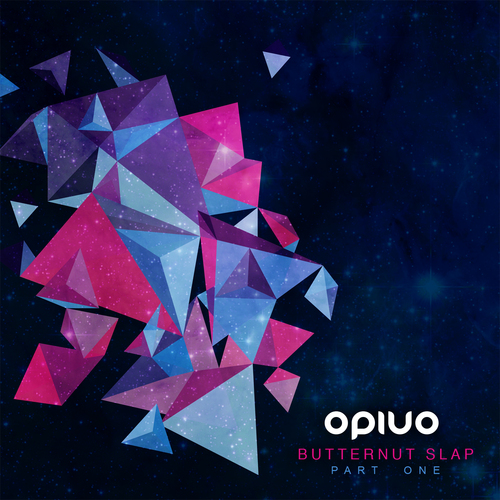 Opiuo – Butternut Slap pt. 1, OUT NOW!