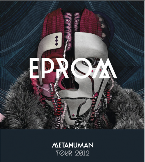 EPROM in NYC at DROM June 2 2012 with Metahuman release tour surefire agency