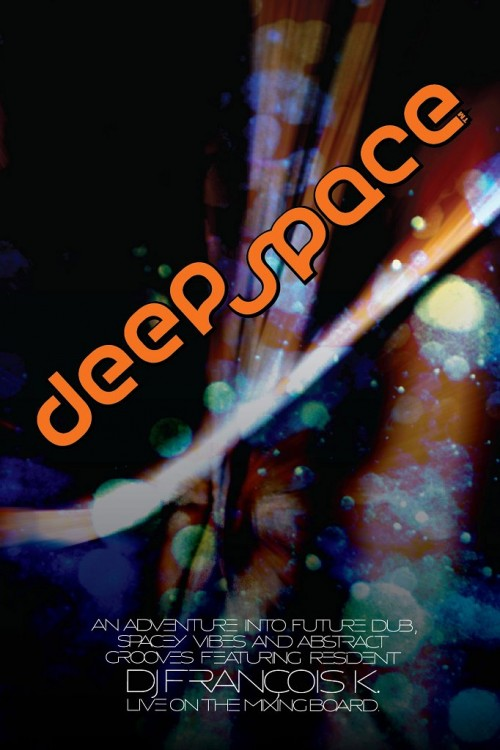 MON: Deep Space with V.I.V.E.K., Francois K [10PM/$10]