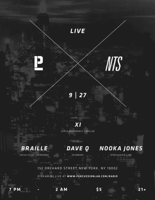 XI (Orca Recordings / Berlin) Plus Residents: Braille (Rush Hour/Hotflush) Dave Q (Dub War) Nooka Jones (Percussion Lab)