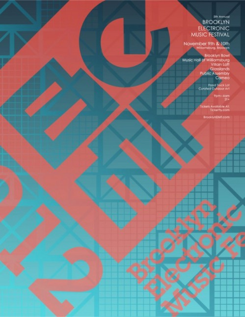 Brooklyn Electronic Music Festival Gold Panda (Live) Jackmaster Omar S Photek Onra Nadastrom Mike Q Rizzla Kingdom Brenmar Jam City Nguzunguzu Morri$ DJ Sabo DJ Blass Uproot Andy Geko Jones