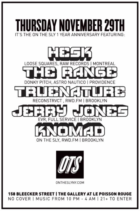 onthesly 1 year anniversary november 29 HESK The Range True Nature Jerry Jones knomad
