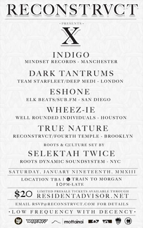 reconstrvct x jan 19 brooklyn Indigo mindset Dark Tantrums team starfleet deep medi Eshone elk beats sub.fm Wheez-ie well rounded True Nature Selektah Twice
