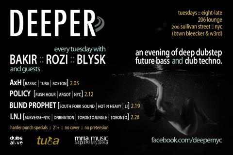DEEPER: AhX, Policy, Blind Prophet, I.N.I., Rozi, Blysk, Bakir at 206 Sullivan lounge nyc bass music dub