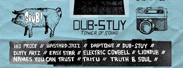 dub stuy northside indy label showcase 180 proof bastard jazz daptone dutty artz easy star electric cowbell liondub names you can trust taitu truth & soul