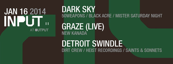 Thursday Jan 16 Dark Sky Graze Live Detroit Swindle Output Williamsburg