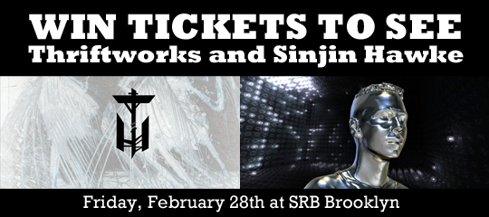 Win 2 Tickets to Thriftworks, Sinjin Hawke, P Morris and Subset Friday SRB