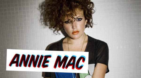 Our favorite Annie Mac mixes + reduced list for tonight at Panther Room