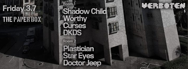 Shadow Child (Food Music ✈ LDN) Worthy (Dirtybird ✈ SF) Plastician (Terrorhythm / RinseFM ✈ LDN) Curses (Trouble & Bass / Safer at Night - NYC) Star Eyes (Trouble & Bass - NYC) DKDS (Trouble & Bass / Safer at Night - NYC) Doctor Jeep (Trouble & Bass - NYC)