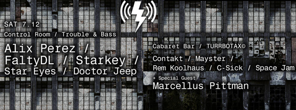 Trouble & Bass: Alix Perez / FaltyDL / Starkey / Star Eyes / Doctor Jeep + Turrbotax Contakt, Mayster, Rem Koolhaus, Space Jam, C-Sick Sat, July 12, 2014 verboten nyc