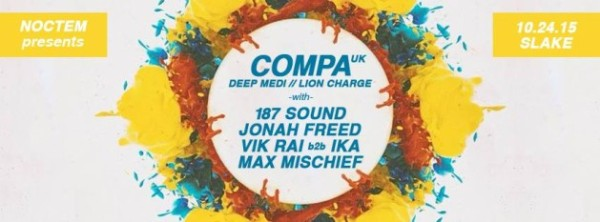 On Saturday October 24th Noctem is proud to present COMPA - http://bit.ly/1wFeHqT Deep Medi Musik // Lion Charge Records with support from 187 SOUND - http://on.fb.me/1KPIvXb Dub-Stuy Records JONAH FREED - http://bit.ly/1KQqp8u milc // Silent Motion VIK RAI - http://bit.ly/1FGIeK2 Uptown Manhattan b2b IKA - http://bit.ly/1YNmzGt Tbilisi, Georgia MAX MISCHIEF - http://bit.ly/1vgq0n8 Noctem // Subverse-NYC // RoodFM